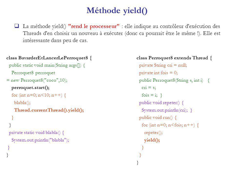 Méthode yield() La méthode yield()