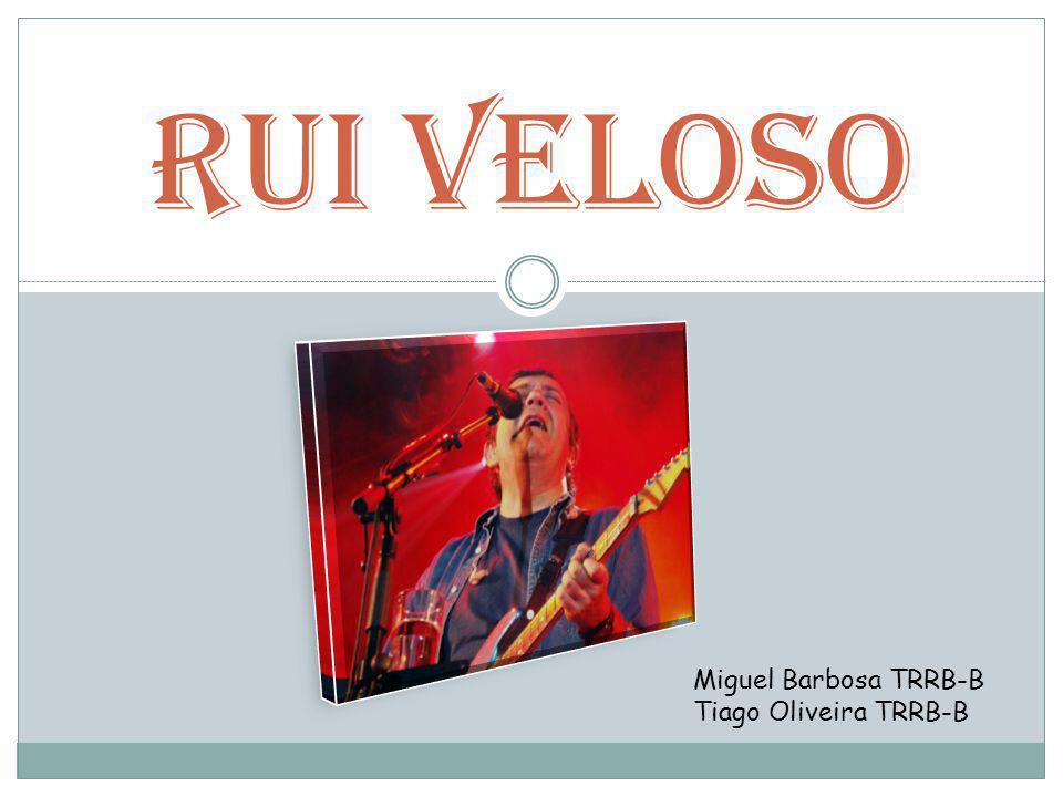 Rui Veloso Miguel Barbosa TRRB-B Tiago Oliveira TRRB-B