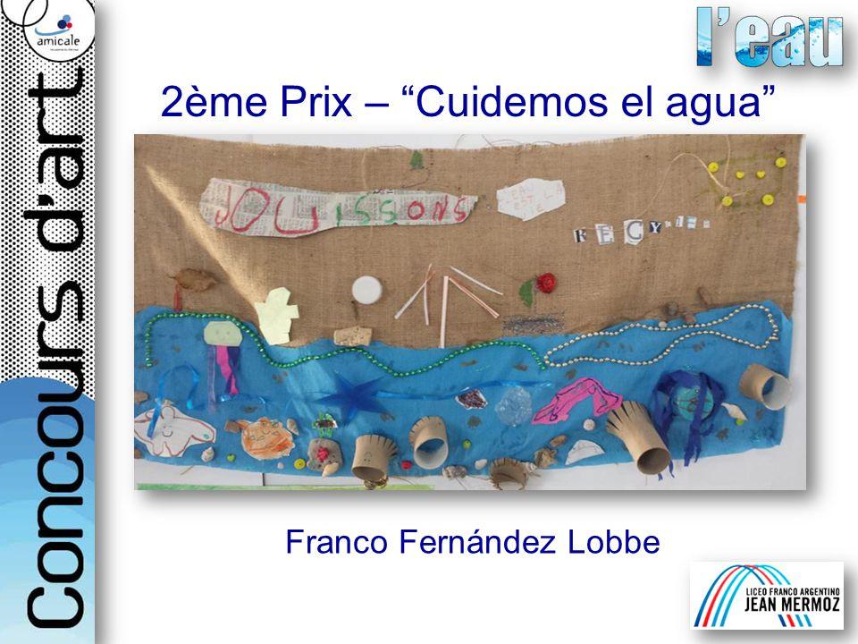 Franco Fernández Lobbe 2ème Prix – Cuidemos el agua