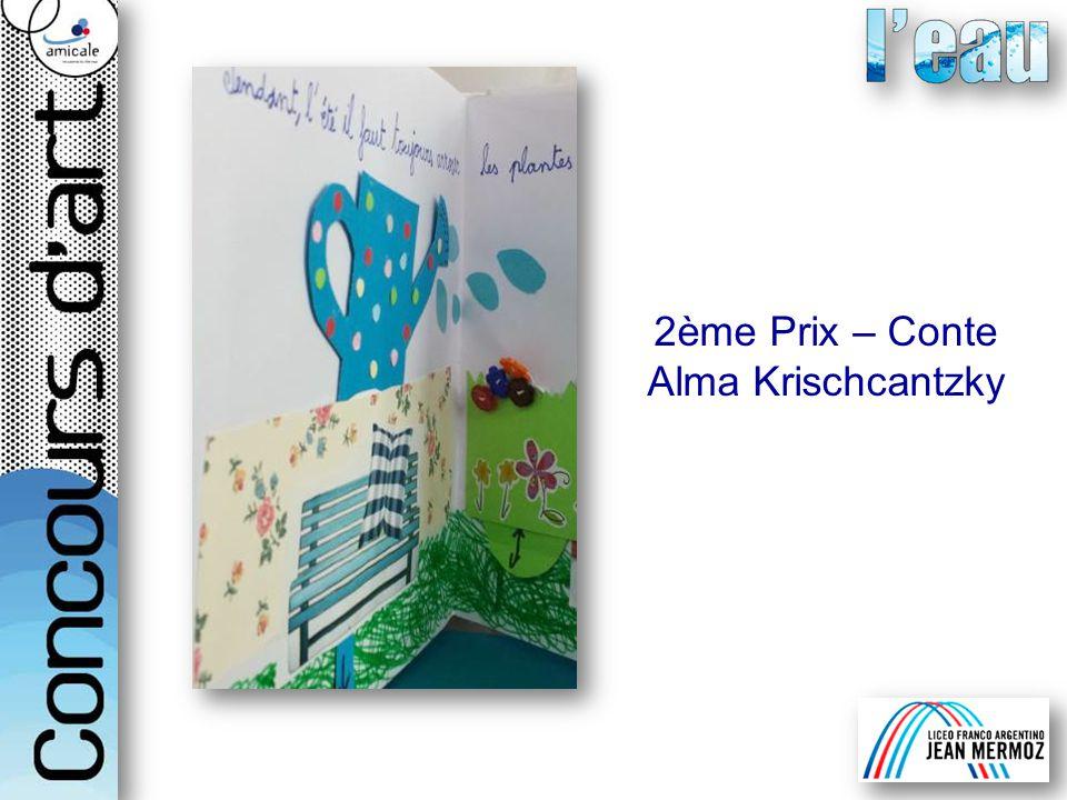 2ème Prix – Conte Alma Krischcantzky