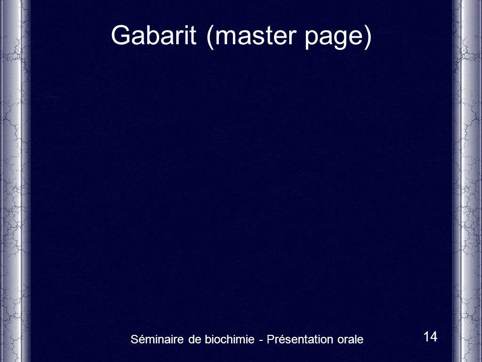 Séminaire de biochimie - Présentation orale 14 Gabarit (master page)