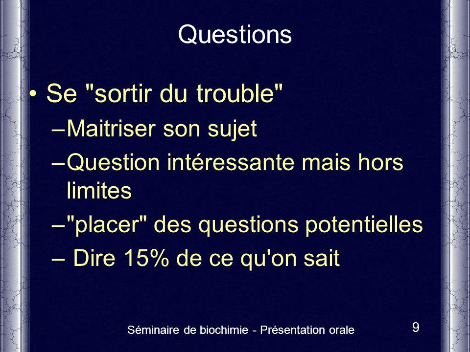 Séminaire de biochimie - Présentation orale 9 Questions Se