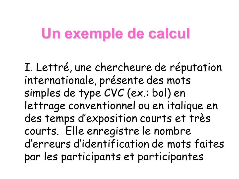Un exemple de calcul I.