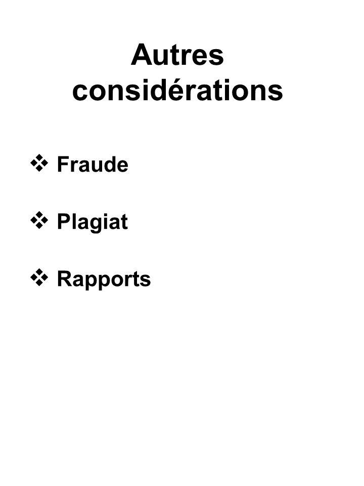 Autres considérations Fraude Plagiat Rapports