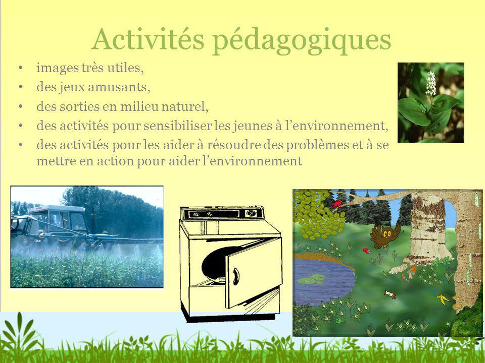 Activités pédagogiques images très utiles, des jeux amusants, des sorties en milieu naturel, des activités pour sensibiliser les jeunes à lenvironneme
