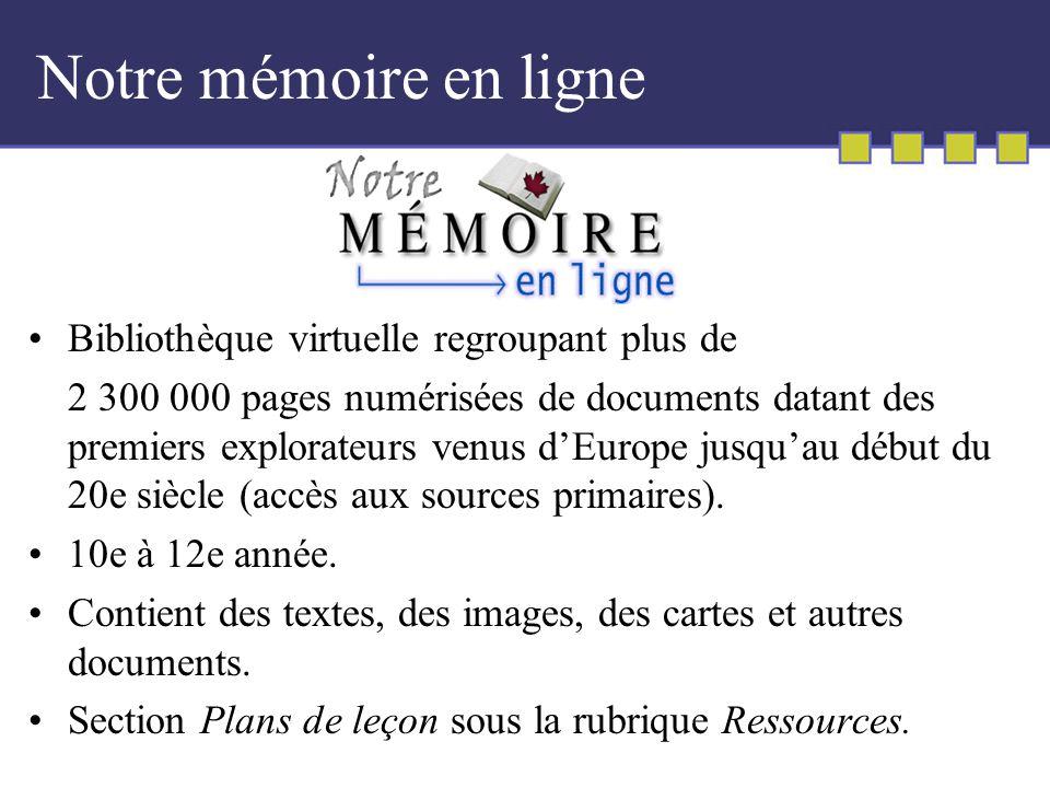 Notre mémoire en ligne Bibliothèque virtuelle regroupant plus de 2 300 000 pages numérisées de documents datant des premiers explorateurs venus dEurope jusquau début du 20e siècle (accès aux sources primaires).