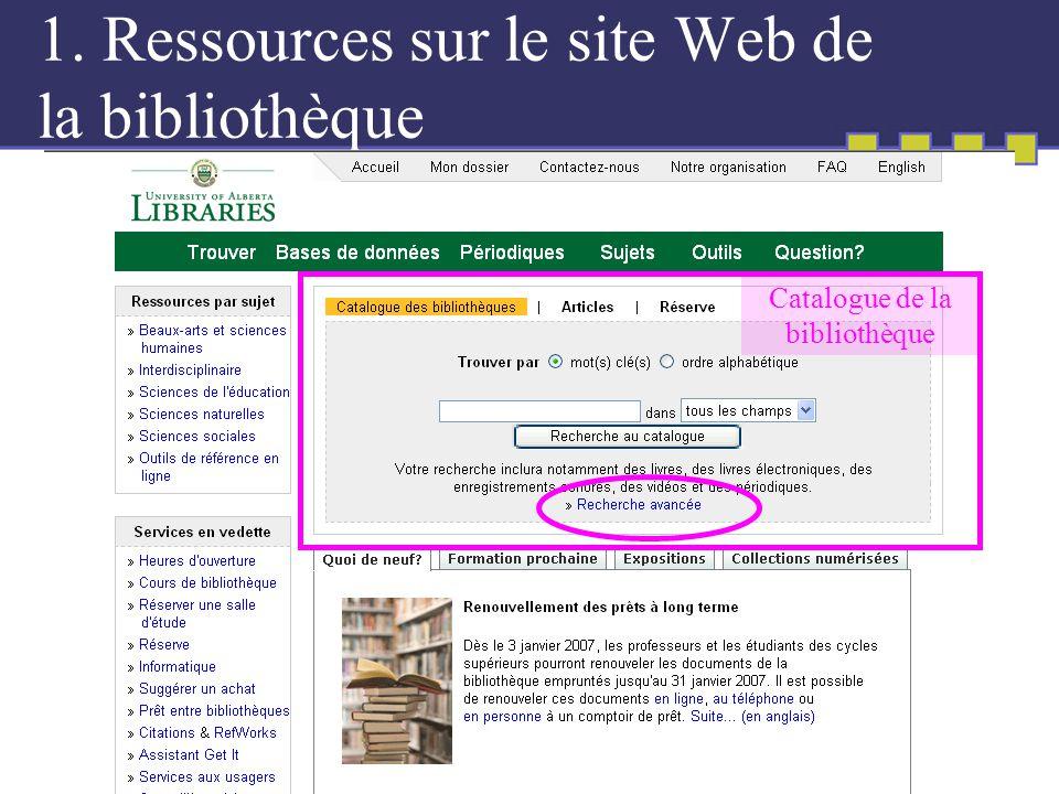 1. Ressources sur le site Web de la bibliothèque Catalogue de la bibliothèque