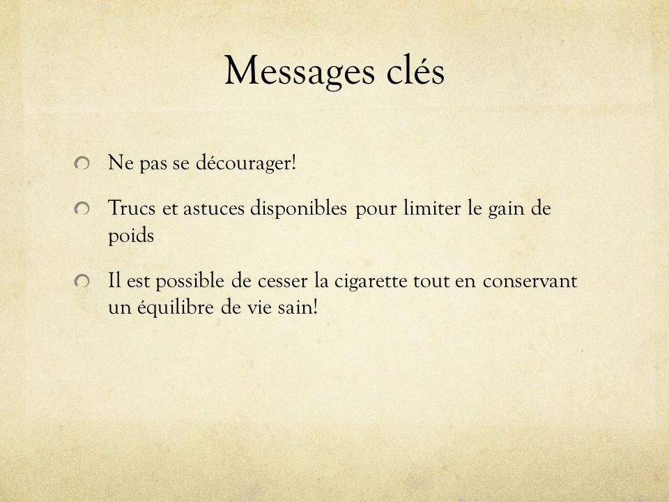 Messages clés Ne pas se décourager.