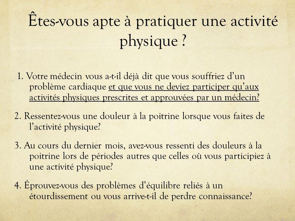 Êtes-vous apte à pratiquer une activité physique .