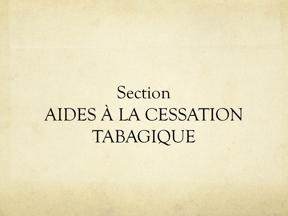 Section AIDES À LA CESSATION TABAGIQUE