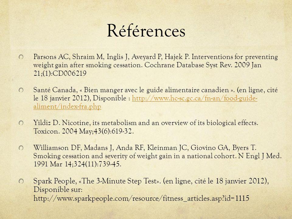 Références Parsons AC, Shraim M, Inglis J, Aveyard P, Hajek P.