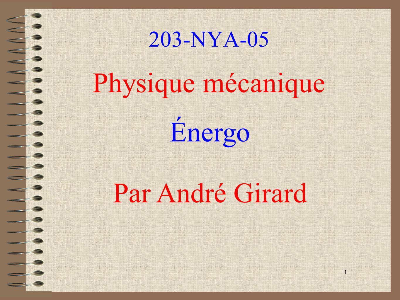 1 203-NYA-05 Physique mécanique Énergo Par André Girard