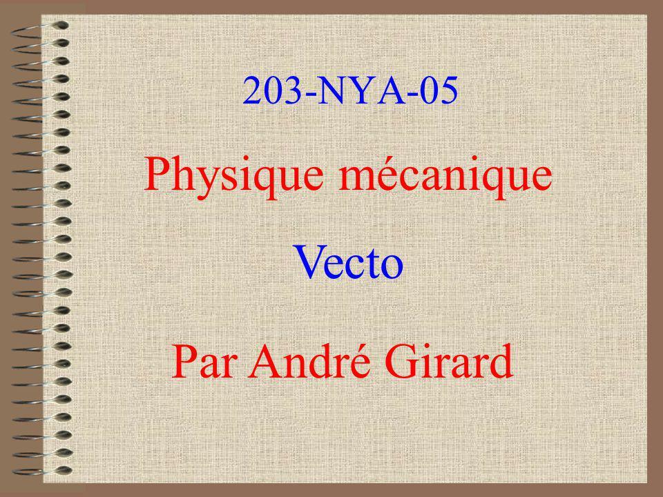 203-NYA-05 Physique mécanique Vecto Par André Girard