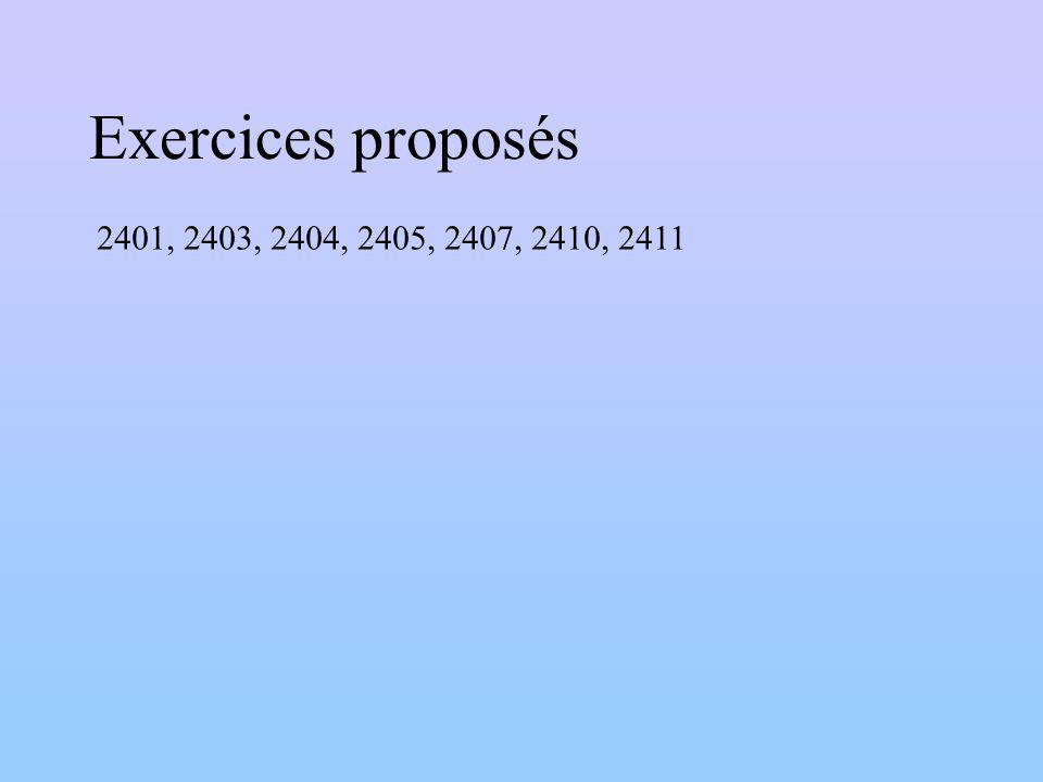 Exercices proposés 2401, 2403, 2404, 2405, 2407, 2410, 2411
