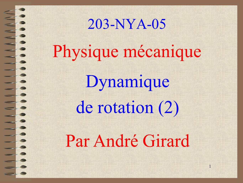 2 Récapitulons jusquici létude du membre de gauche de la deuxième loi de newton exprimée en rotation.