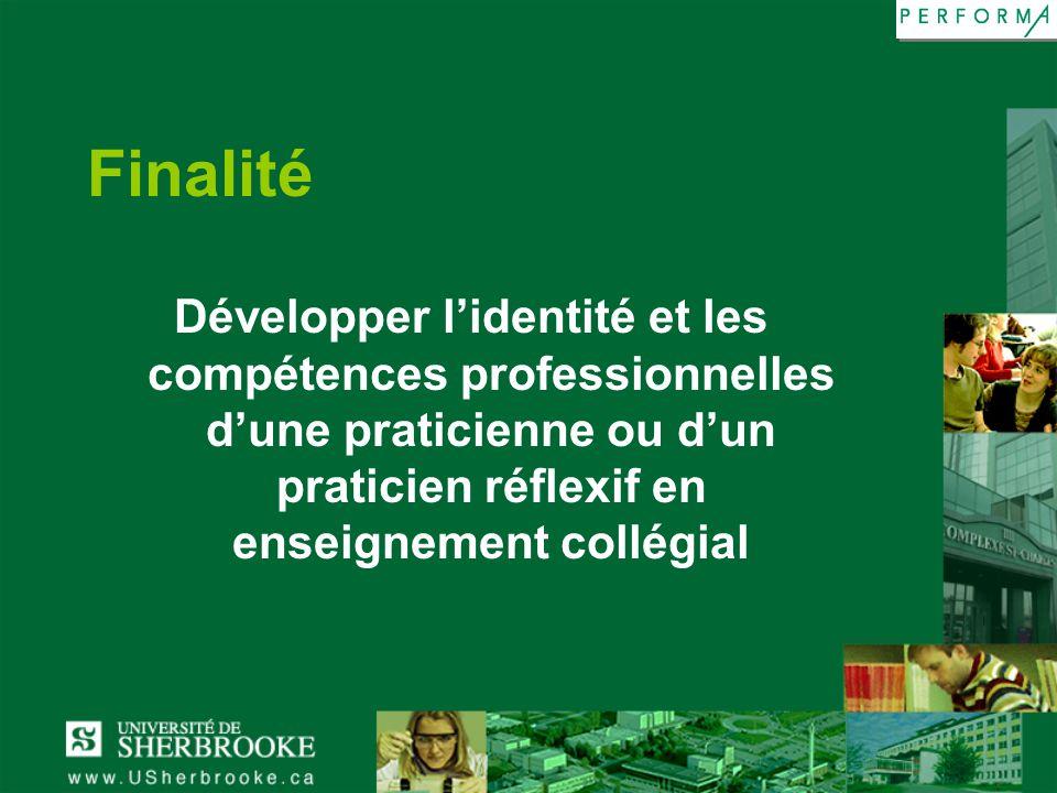 Finalité Développer lidentité et les compétences professionnelles dune praticienne ou dun praticien réflexif en enseignement collégial