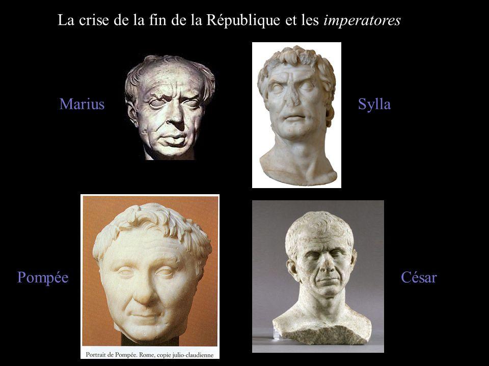 MariusSylla PompéeCésar La crise de la fin de la République et les imperatores