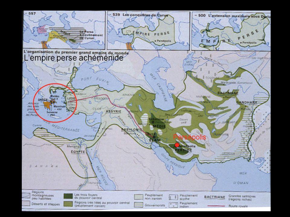 Persépolis Lempire perse achéménide