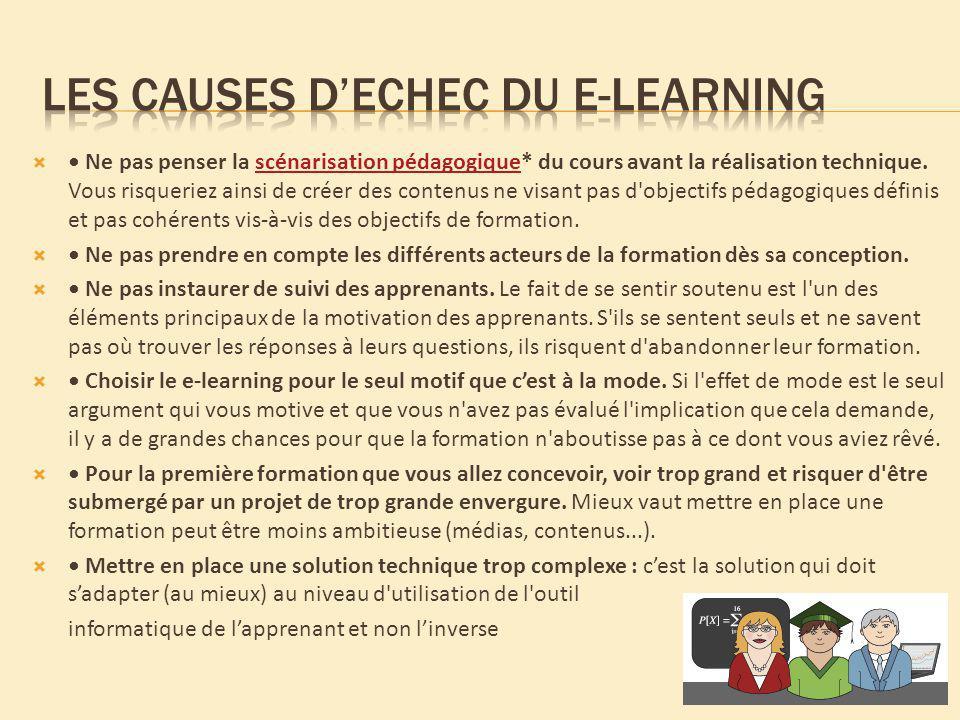 Ne pas penser la scénarisation pédagogique* du cours avant la réalisation technique. Vous risqueriez ainsi de créer des contenus ne visant pas d'objec