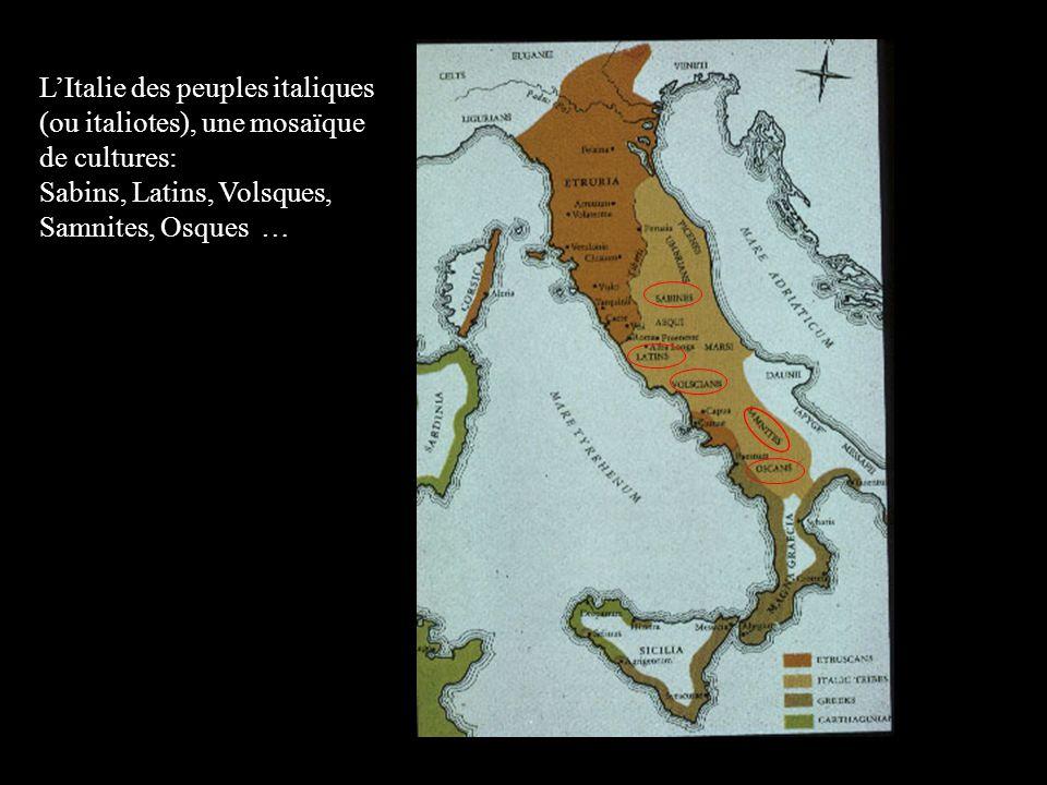 LItalie des peuples italiques (ou italiotes), une mosaïque de cultures: Sabins, Latins, Volsques, Samnites, Osques …