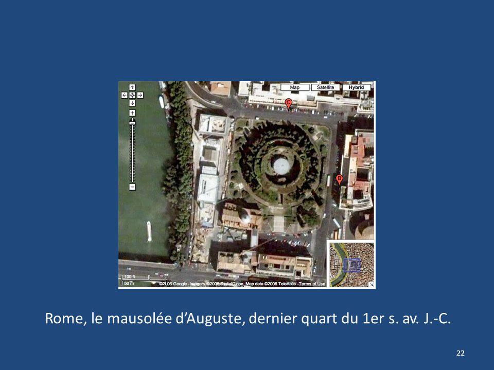22 Rome, le mausolée dAuguste, dernier quart du 1er s. av. J.-C.