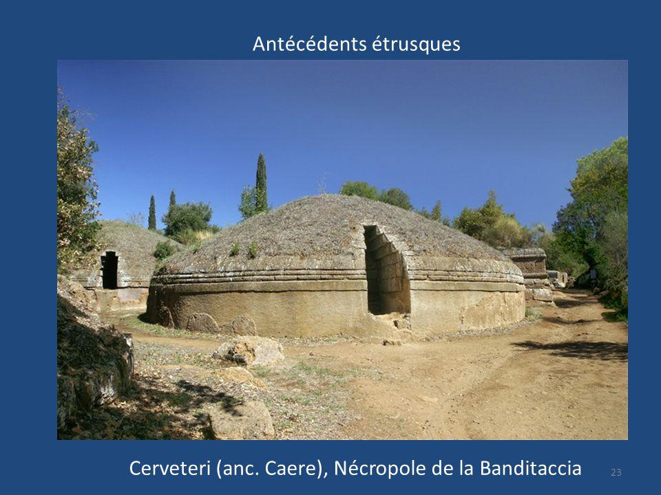 23 Cerveteri (anc. Caere), Nécropole de la Banditaccia Antécédents étrusques
