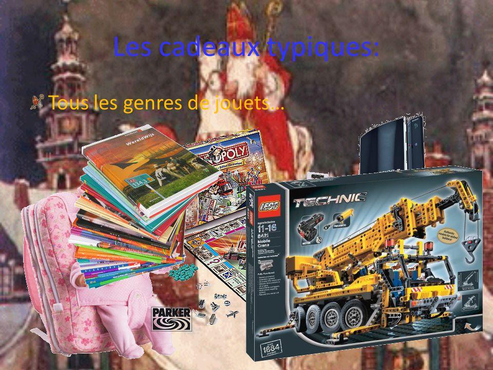 Les cadeaux typiques: Tous les genres de jouets…