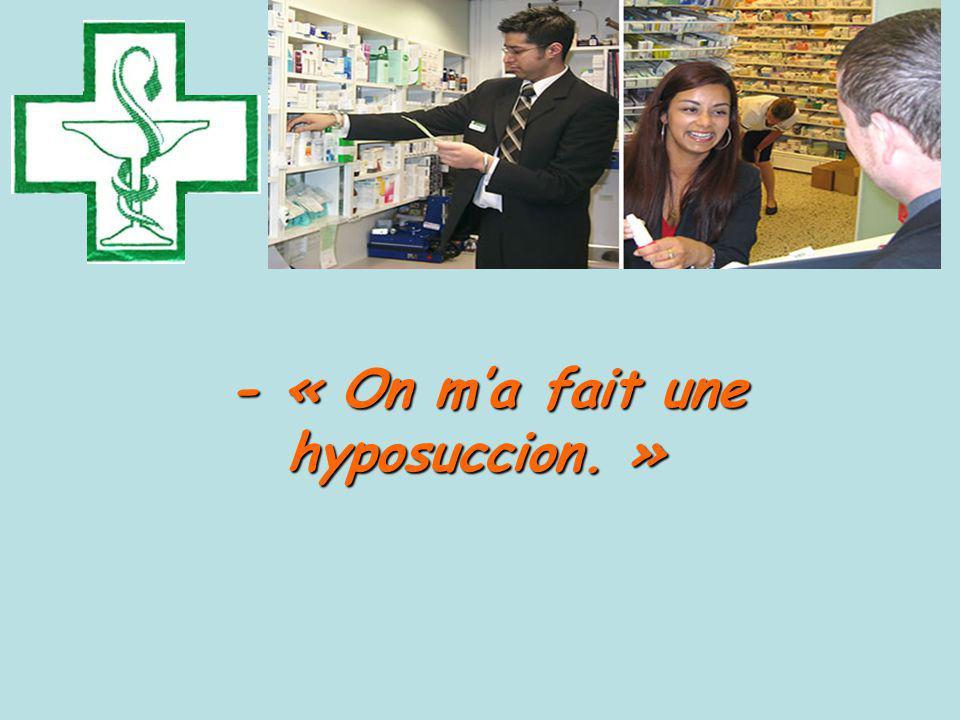 - « On ma fait une hyposuccion. » - « On ma fait une hyposuccion. »