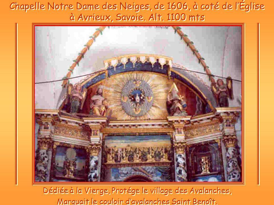 Chapelle Notre Dame des Neiges, de 1606, à coté de lÉglise à Avrieux, Savoie.