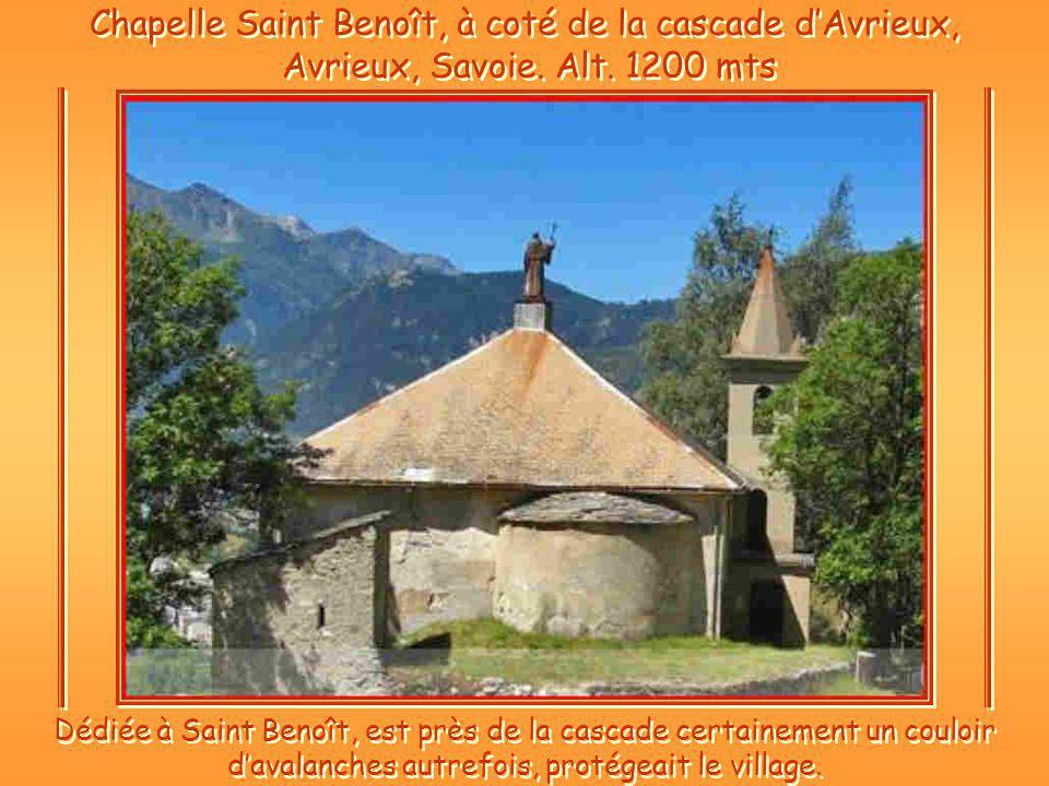 Chapelle Saint Benoît, à coté de la cascade dAvrieux, Avrieux, Savoie.