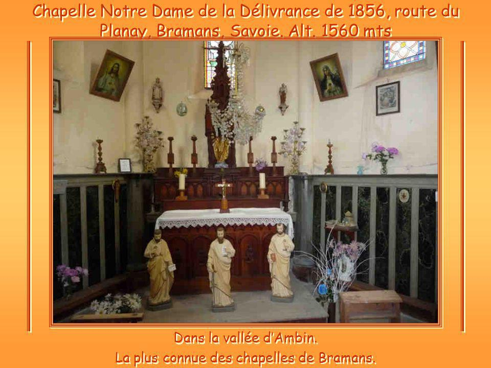 Chapelle Notre Dame de la Délivrance de 1856, route du Planay, Bramans, Savoie.