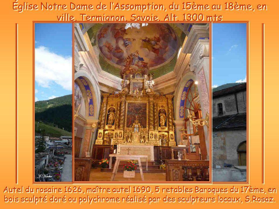 Église Notre Dame de lAssomption, du 15ème au 18ème, en ville, Termignon, Savoie.