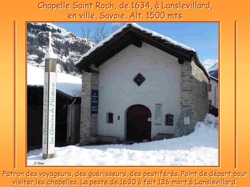 Chapelle Saint Roch, de 1634, à Lanslevillard, en ville, Savoie.