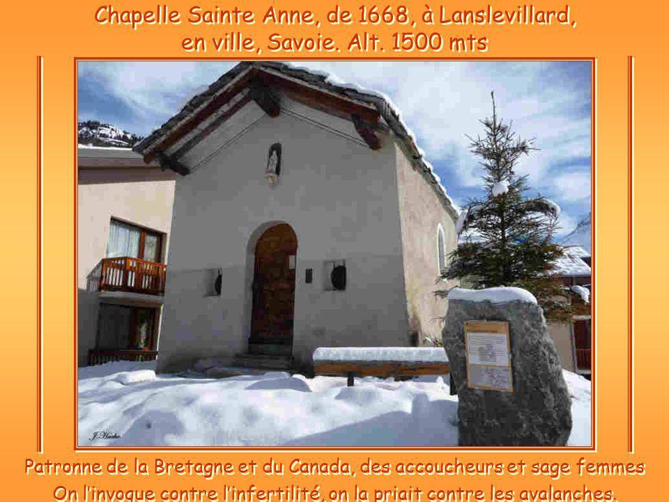 Chapelle Sainte Anne, de 1668, à Lanslevillard, en ville, Savoie.