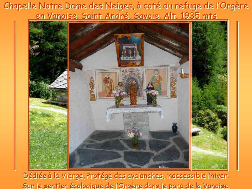 Chapelle Notre Dame des Neiges, à coté du refuge de lOrgère en Vanoise.