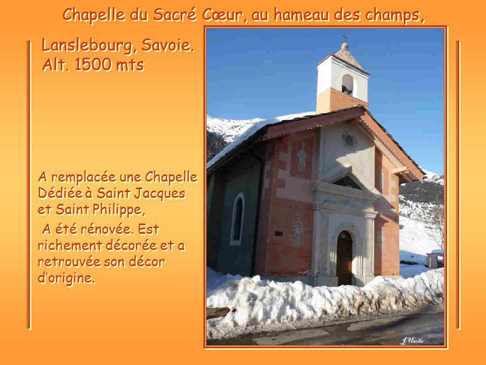 Chapelle du Sacré Cœur, au hameau des champs, Lanslebourg, Savoie.