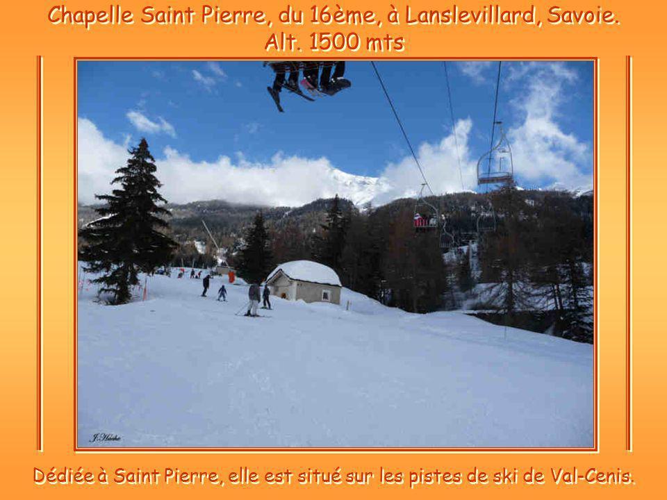 Chapelle Saint Pierre, du 16ème, à Lanslevillard, Savoie.