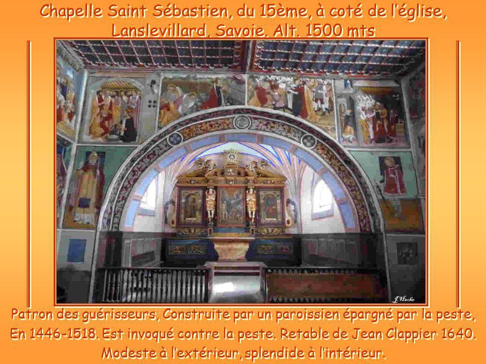 Chapelle Saint Sébastien, du 15ème, à coté de léglise, Lanslevillard, Savoie.