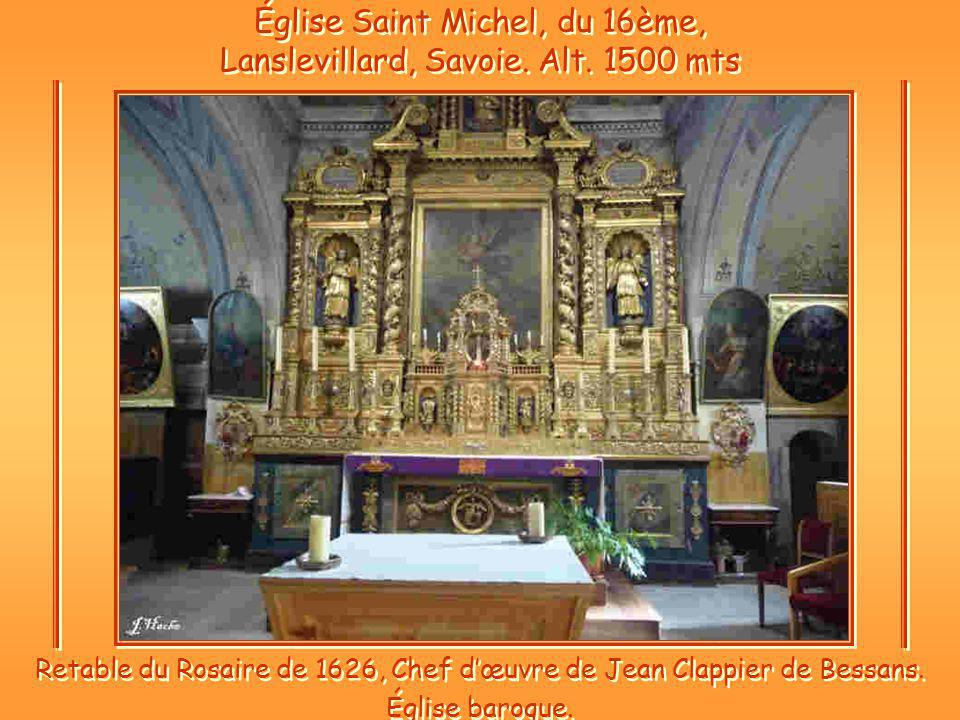 Église Saint Michel, du 16ème, Lanslevillard, Savoie.