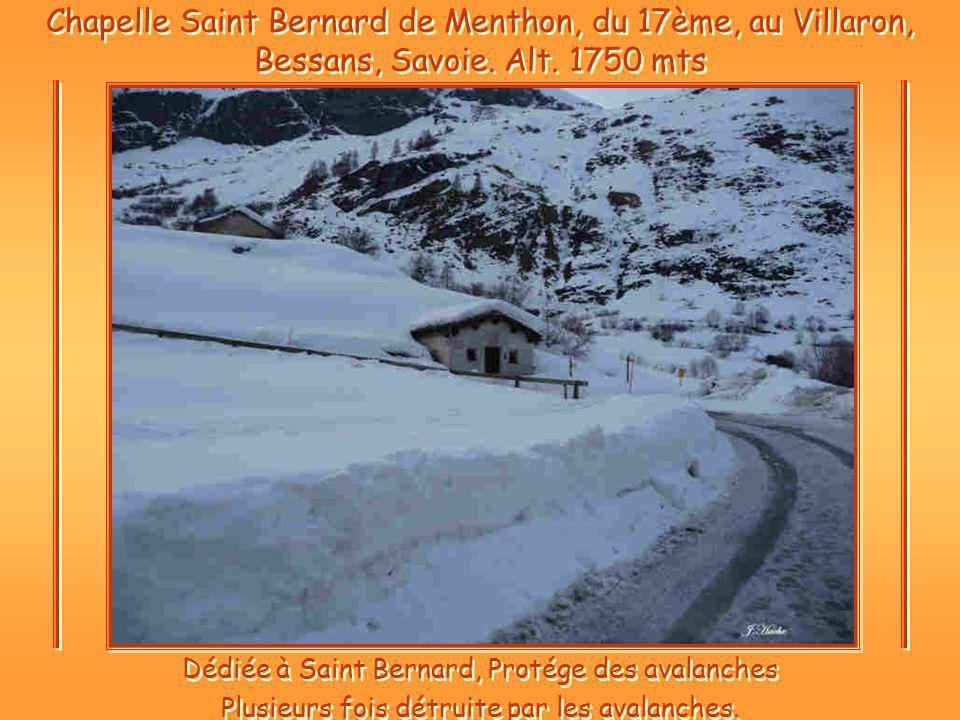 Chapelle Saint Bernard de Menthon, du 17ème, au Villaron, Bessans, Savoie.