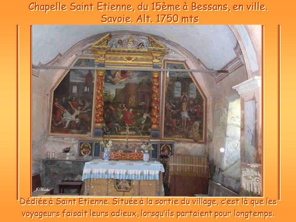 Chapelle Saint Etienne, du 15ème à Bessans, en ville.