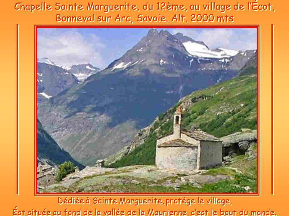 Chapelle Sainte Marguerite, du 12ème, au village de lÉcot, Bonneval sur Arc, Savoie.