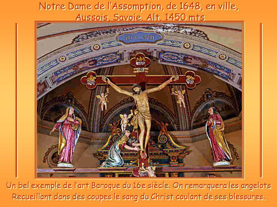Notre Dame de lAssomption, de 1648, en ville, Aussois, Savoie.