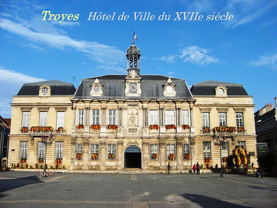 Troyes Hôtel de Ville du XVIIe siècle