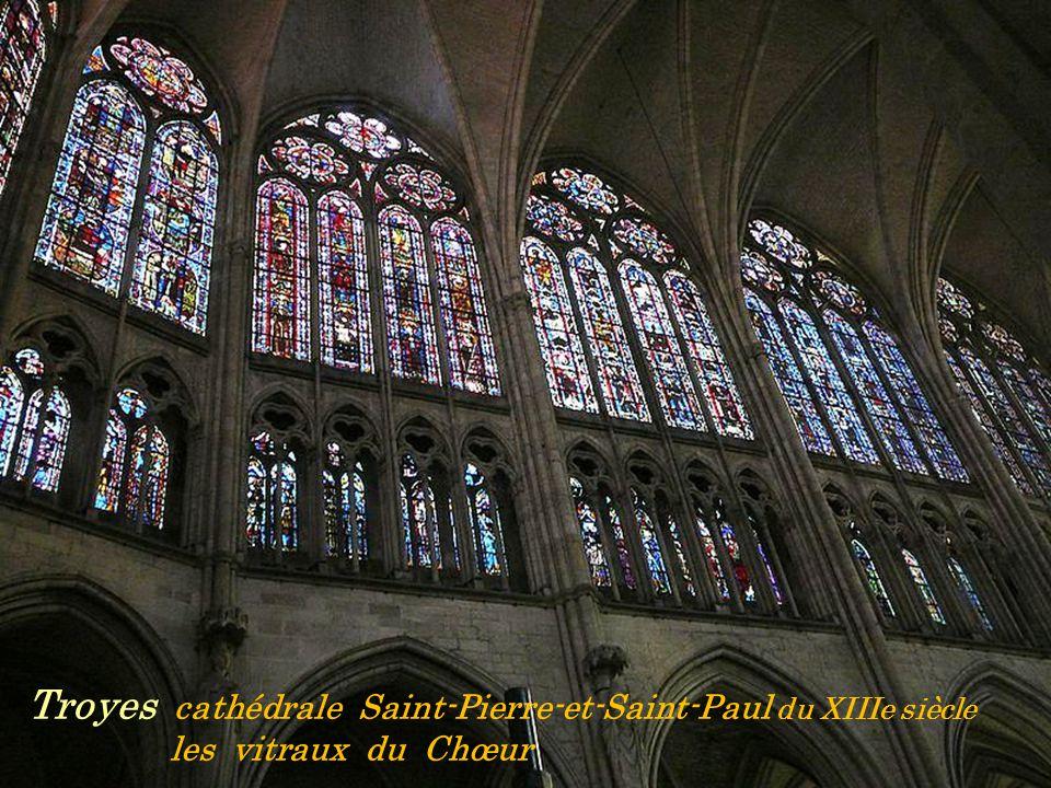 Troyes cathédrale Saint-Pierre-et-Saint-Paul du XIIIe siècle