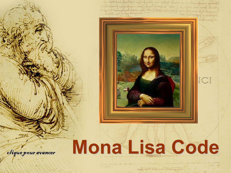 Mona Lisa Code clique pour avancer