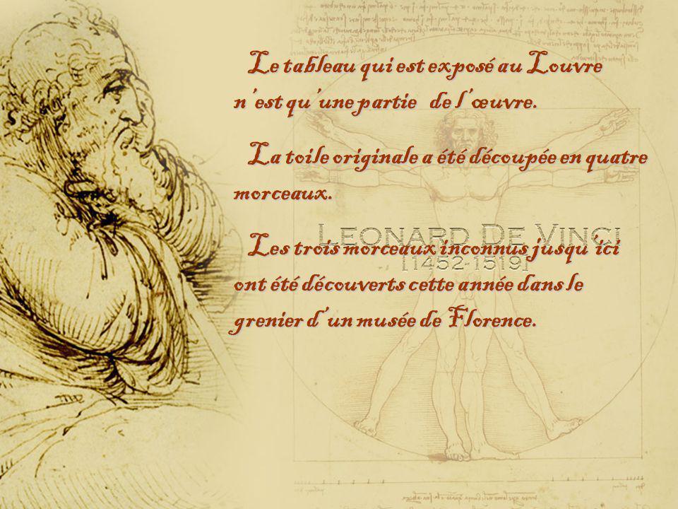 Le tableau qui est exposé au Louvre nest quune partie de lœuvre.