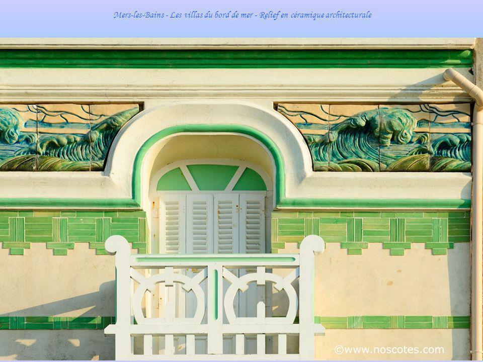 Mers-les-Bains – Les remarquables villas du bord de mer