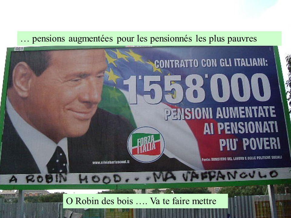 O Robin des bois …. Va te faire mettre … pensions augmentées pour les pensionnés les plus pauvres