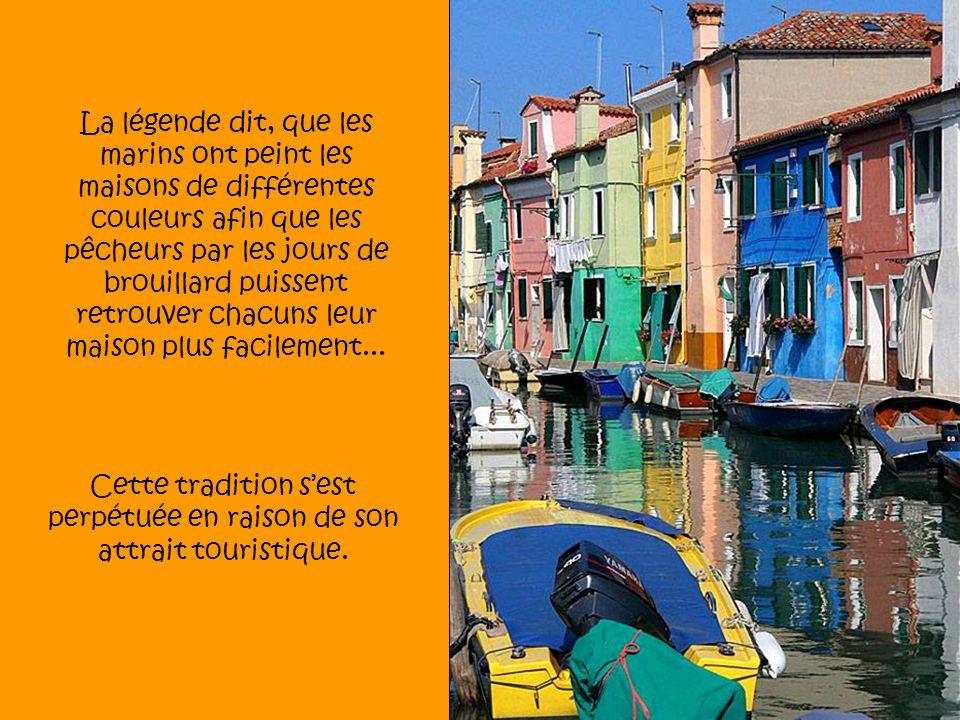 Cette tradition sest perpétuée en raison de son attrait touristique.